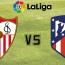Sevilla FC vs Atlético de Madrid